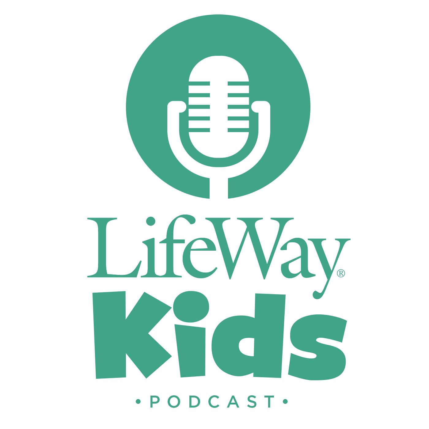 LifeWay Kids Podcast