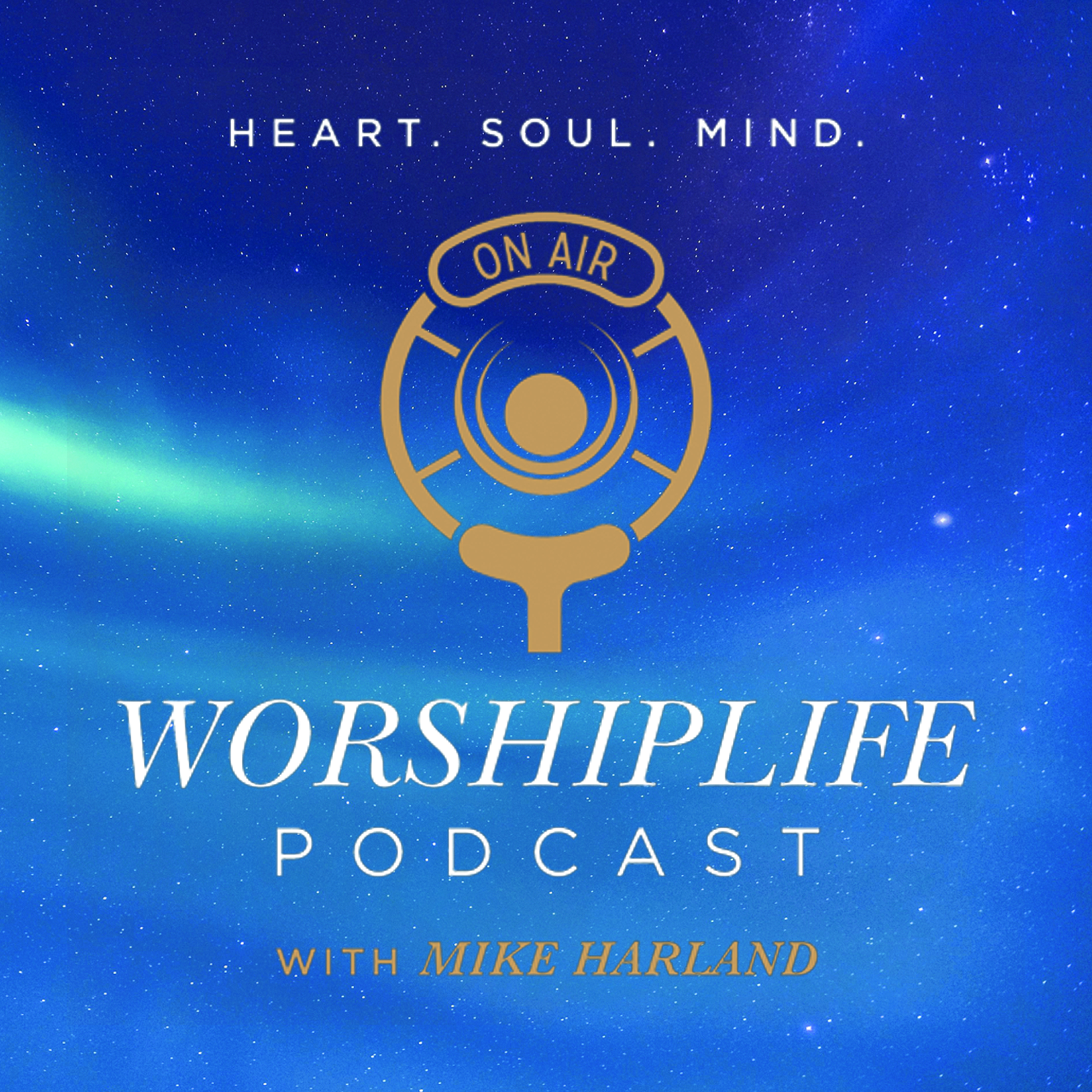 WorshipLife with Mike Harland